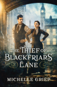 Download and Read Online The Thief of Blackfriars Lane