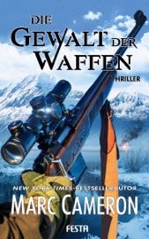 Die Gewalt der Waffen PDF Download