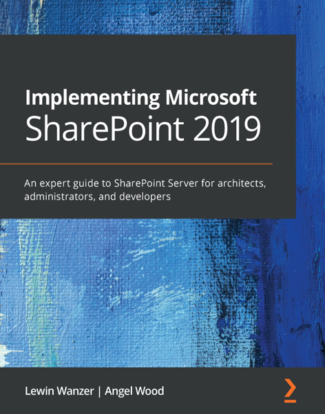 Implementing Microsoft SharePoint 2019