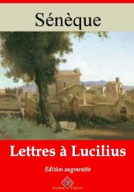 Lettres à Lucilius – suivi d'annexes