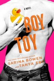 Boy Toy - Sarina Bowen by  Sarina Bowen PDF Download