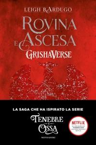 Grishaverse - Rovina e ascesa da Leigh Bardugo Copertina del libro