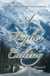 2019 Family Devotional - A Higher Calling