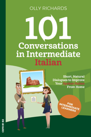 101 Conversations in Intermediate Italian