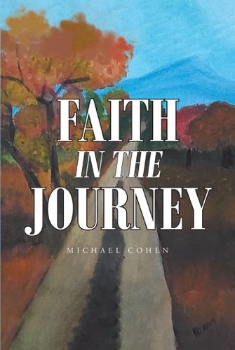 Michael Cohen - Faith in the Journey