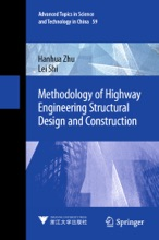 Methodology Of Highway Engineering Structural Design And Construction