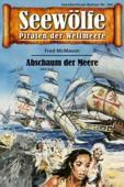 Seewölfe - Piraten der Weltmeere 701