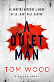 Download and Read Online A Quiet Man