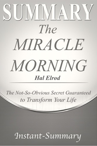 Instant-Summary - The Miracle Morning