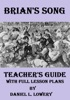Brian's Song: Teacher's Guide With Full Lesson Plans