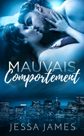 Mauvais Comportement - Jessa James