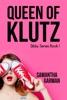 Queen of Klutz