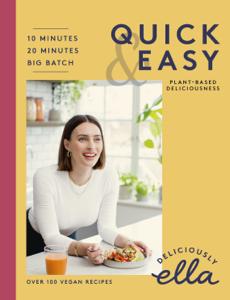 Deliciously Ella Quick & Easy Book Cover