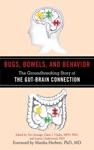 Bugs Bowels And Behavior