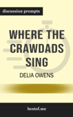 Where the Crawdads Sing by Delia Owens (Discussion Prompts)