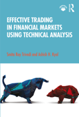 Download and Read Online Effective Trading in Financial Markets Using Technical Analysis