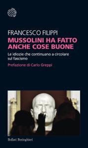 Mussolini ha fatto anche cose buone Copertina del libro