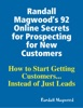 Randall Magwood's 92 Online Secrets For Prospecting For New Customers
