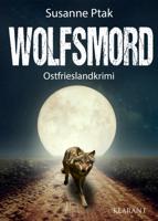 Susanne Ptak - Wolfsmord. Ostfrieslandkrimi artwork