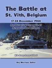 The Battle At St. Vith, Belgium, 17-23 December 1944: An Historical Example Of Armor In The Defense