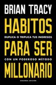 Hábitos para ser millonario