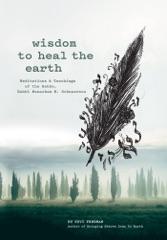 Wisdom to Heal the Earth