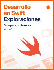 Desarrollo en Swift:Exploraciones - Guía para profesores