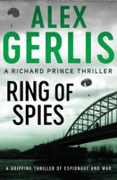Alex Gerlis - Ring of Spies artwork