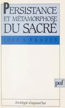 Persistance Et Métamorphose Du Sacré