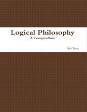 Logical Philosophy: A Compendium