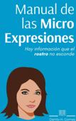Manual de las Micro Expresiones Book Cover