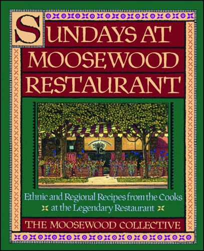 Moosewood Collective - Sundays at Moosewood Restaurant