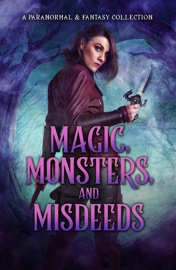 Magic, Monsters, and Misdeeds PDF Download