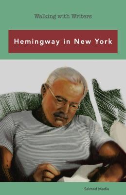 Hemingway in New York