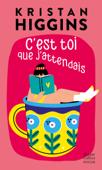 Download and Read Online C'est toi que j'attendais