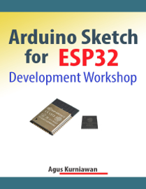 Arduino Sketch for ESP32 Development Workshop