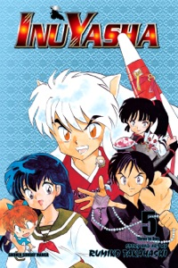 Inuyasha (VIZBIG Edition), Vol. 5 Book Cover
