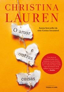 O amor e outras coisas Book Cover
