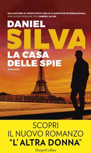 Daniel Silva - La casa delle spie