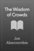 Joe Abercrombie - The Wisdom of Crowds bild