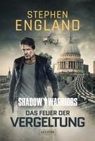 Download and Read Online DAS FEUER DER VERGELTUNG (Shadow Warriors 3)