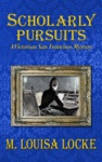 Scholarly Pursuits A Victorian San Francisco Mystery