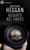 Download and Read Online Agguato nel parco (eLit)