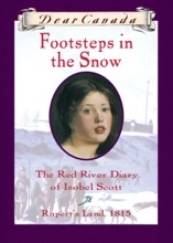 Dear Canada: Footsteps In The Snow