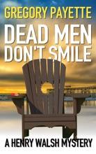 Dead Men Don't Smile