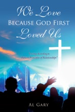 We Love Because God First Loved Us
