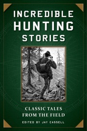 Incredible Hunting Stories PDF Download