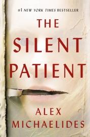 The Silent Patient - Alex Michaelides by  Alex Michaelides PDF Download