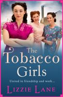Lizzie Lane - The Tobacco Girls artwork
