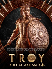 Total War Troy Guide